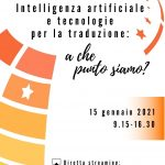 Artificial intelligence and translation technologies: what is the state of play?