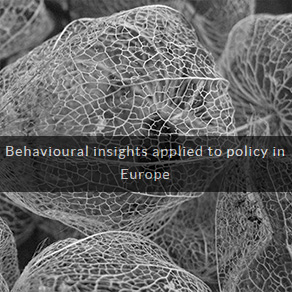 Behavioural insights applied to policy in Europe