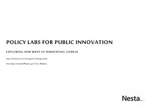 Policy labs for public innovation
