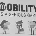 Mobility is a serious game!