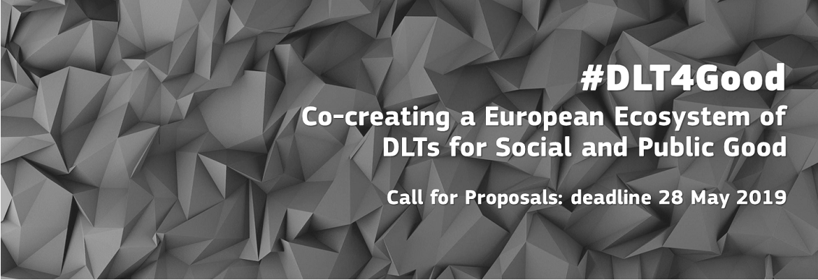 #DLT4Good Co-creating a European Ecosystem of DLTs for Social and Public Good