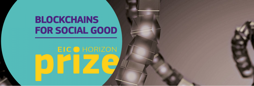 EIC Horizon Prize 'Blockchains for Social Good'