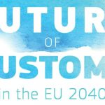 New report out: The Future of Customs in the EU 2040