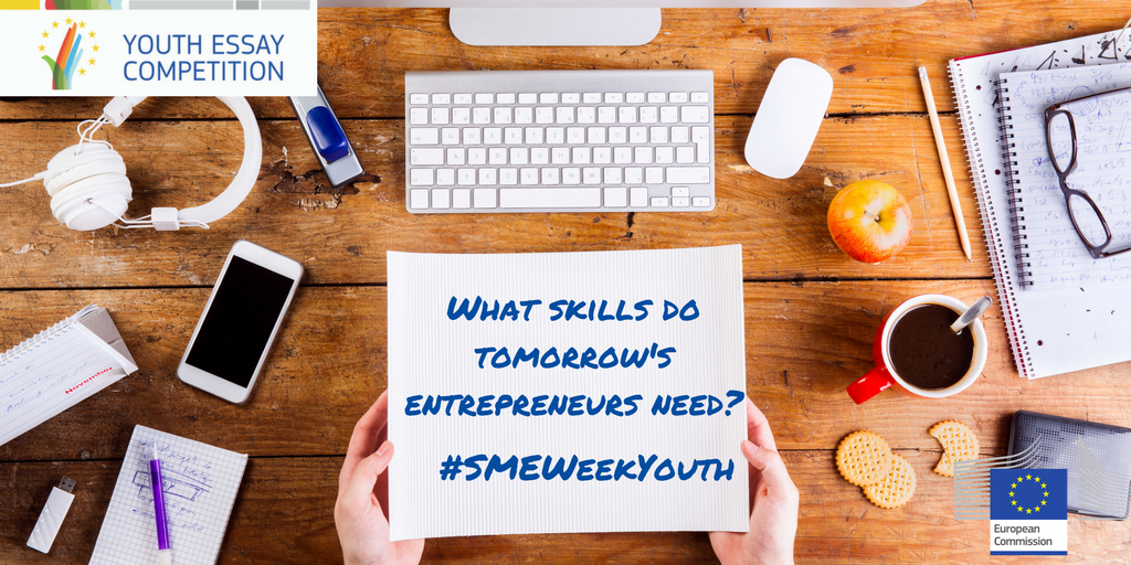 european sme week youth essay competition european commission do you have an opinion on how european policy can help shape the future or on what government academic institutions and businesses can do to ensure that